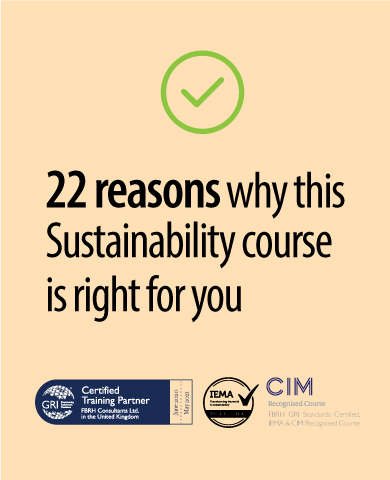 20 reasons why the fbrh gri standards iema course cerrtified sdg esg sustainability